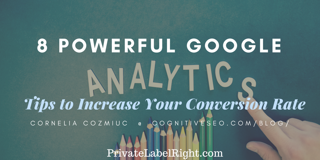 Increase Conversion with Google Analytics Tips
