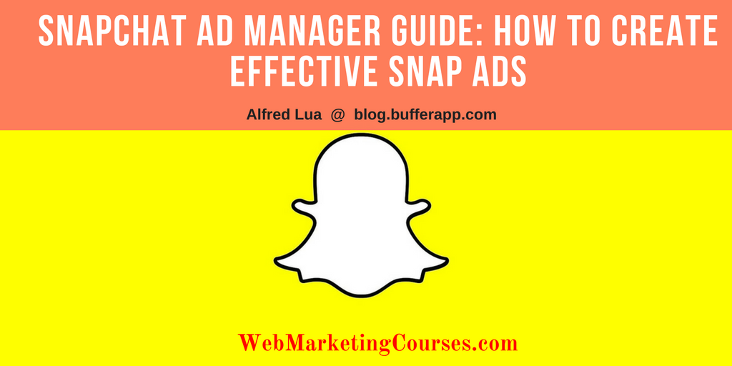 complete guide to effective snap ads