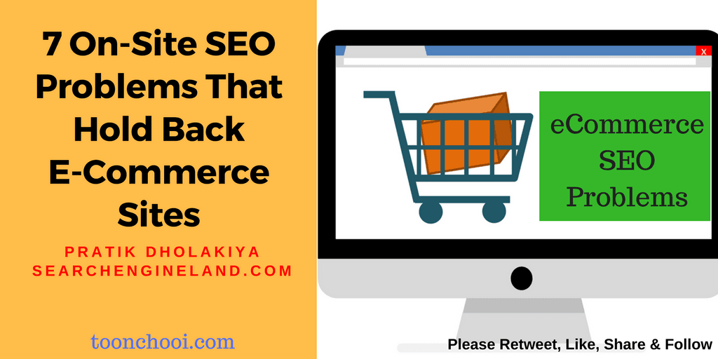 7 On-Site SEO Problems That Hold Back E-Commerce Sites