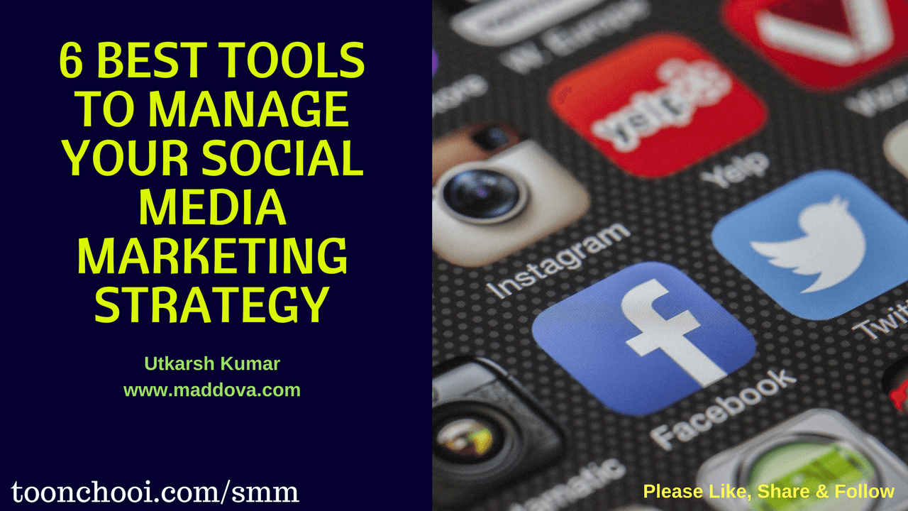Best Tools to Manage Your Social Media Marketing Campaign