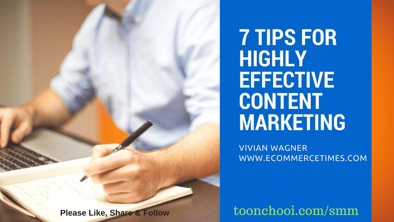 7 Effective Content Marketing Tips