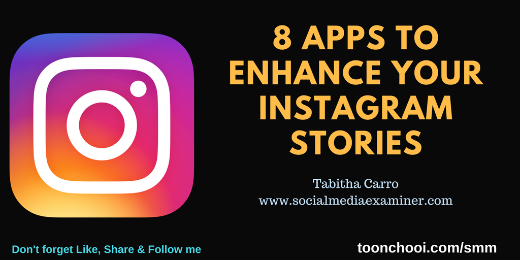 8 Apps to Enhance Your Instagram Stories