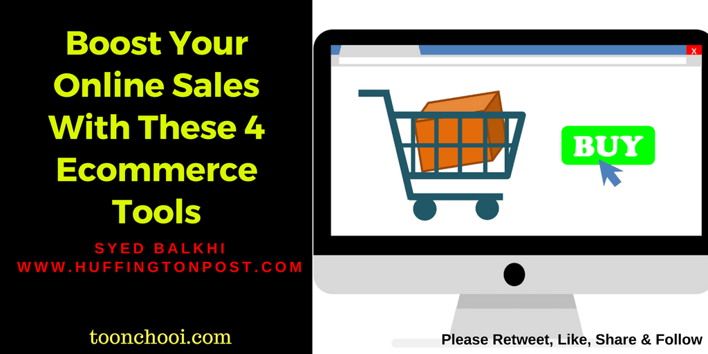 Boost Your Online Sales With These 4 Ecommerce Tools