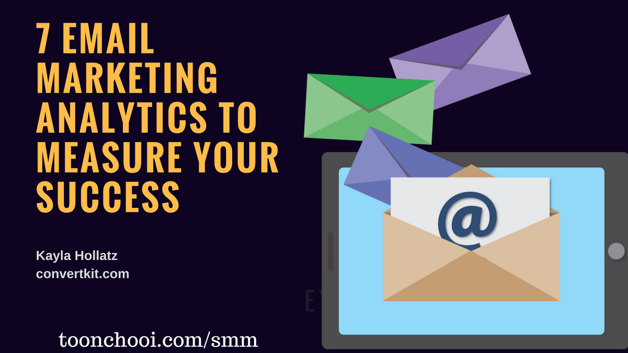 7 Email Marketing Analytics to Measure Your Success