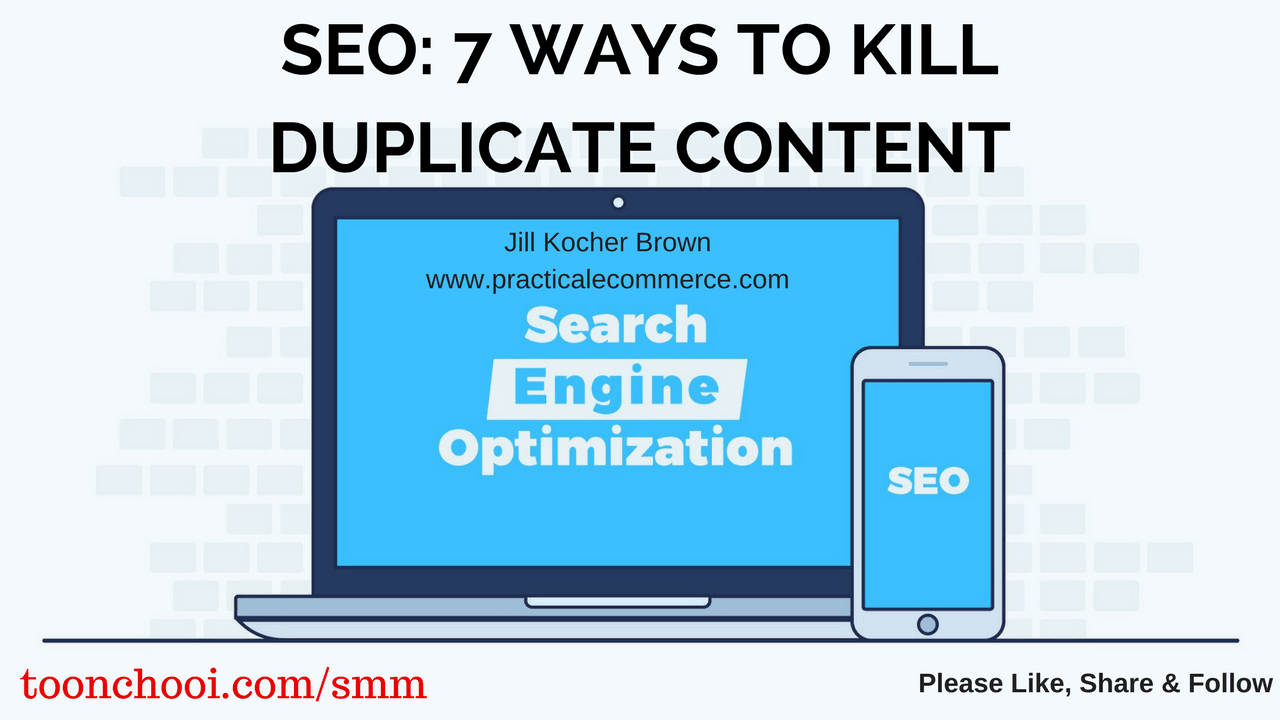 How to Kill Duplicate Content for SEO