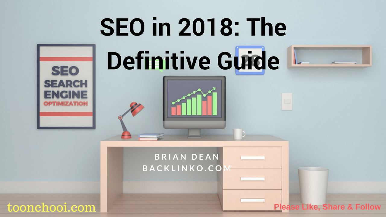 The Definitive SEO Guide for 2018