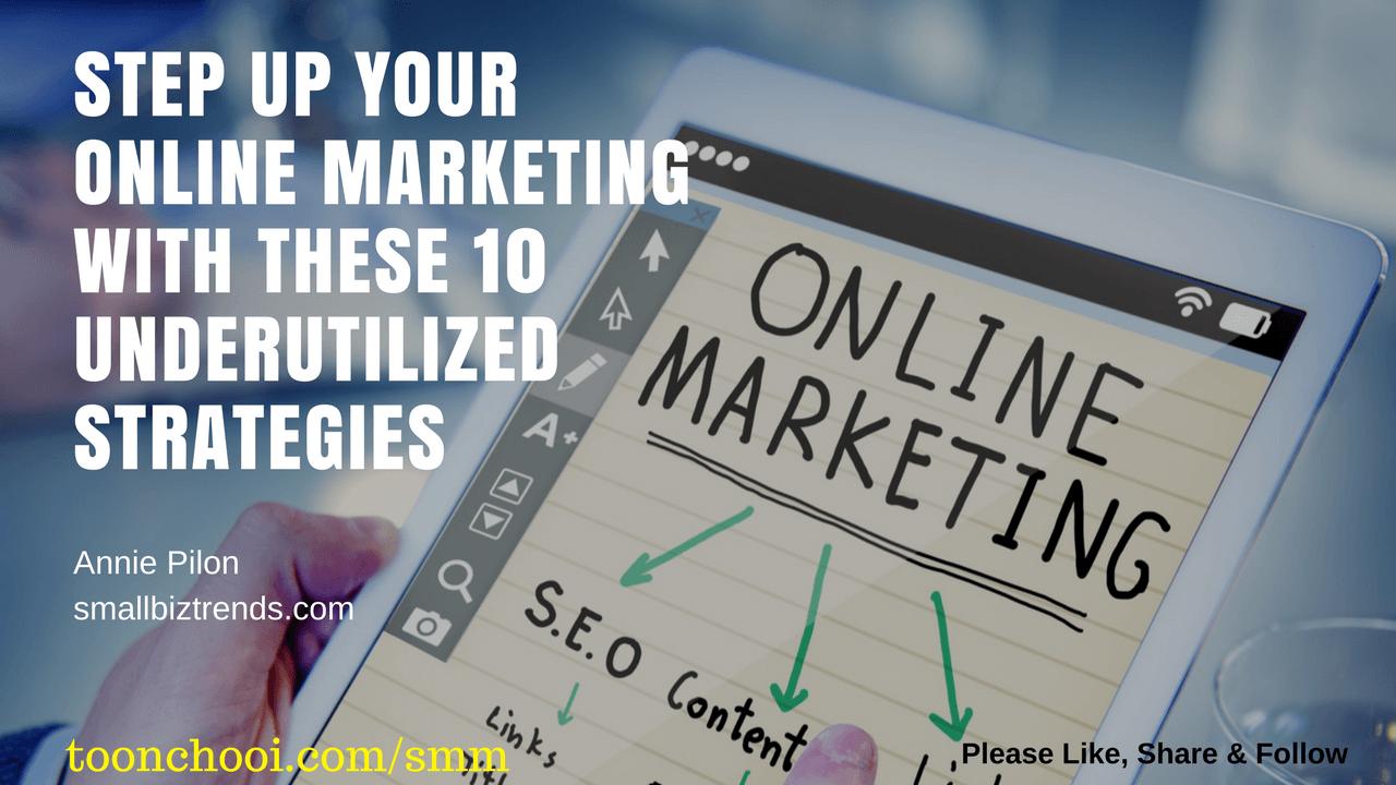 10 Underutilized  Online Marketing Strategies