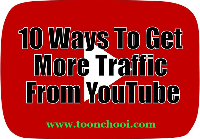 Get More Traffic From YouTube