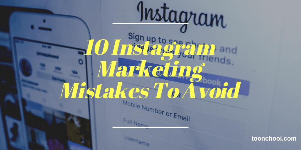 Instagram Marketing Strategy Mistakes