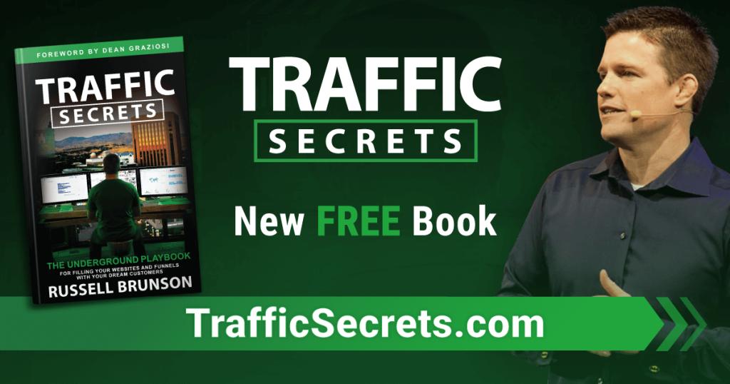 "Russell Brunson brand new book, ""Traffic Secrets""!"